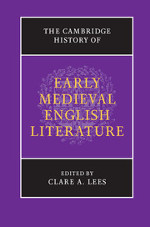 Cambridge History of Early Medieval English Literature